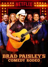Brad Paisley&#39s Comedy Rodeo (2017)