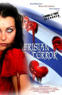 Frisian Terror (2009)