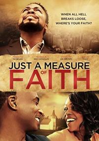 Just a Measure of Faith (2014)