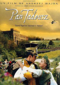 Pan Tadeusz: The Last Foray in Lithuania (1999)
