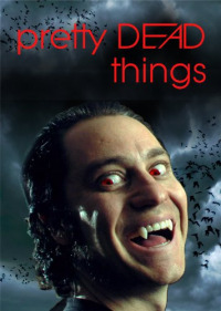 Pretty Dead Things (2006)
