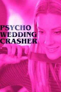 Watch Psycho Wedding Crasher Watchseries Full Movies Free Online