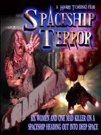 Spaceship Terror (2011)