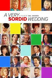 A Very Sordid Wedding (2017)