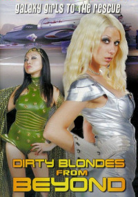 Dirty Blondes from Beyond (2012)