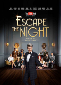 Escape the Night Season 1 (2016)