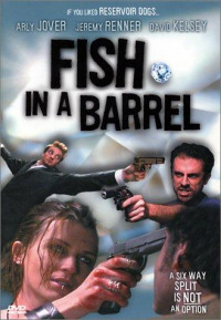 Fish in a Barrel (2001)