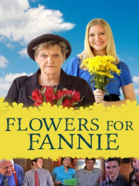 Flowers for Fannie (2013)