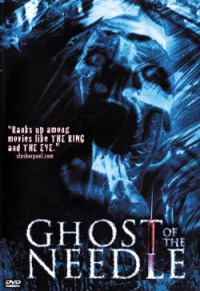 Ghost of the Needle (2003)