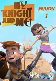 My Knight and Me Season 1 (2016)