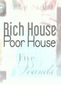Rich House, Poor House Season 2 (2017)