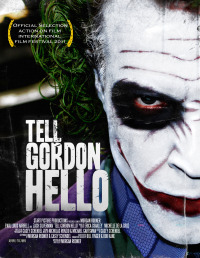 Tell Gordon Hello (2010)