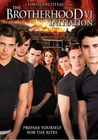The Brotherhood VI: Initiation (2009)