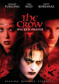 The Crow: Wicked Prayer (2005)
