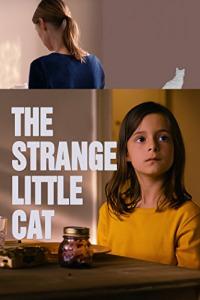 The Strange Little Cat (2013)