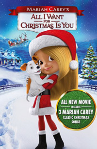Mariah Carey&#39s All I Want for Christmas Is You (2017)