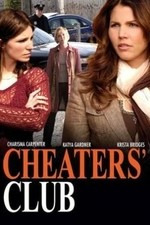 Cheaters&#39 Club (2006)