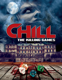 Chill: The Killing Games (2013)