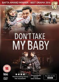 Don&#39t Take My Baby (2015)