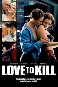 Love to Kill (2008)