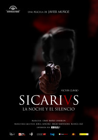 Sicarivs: the Night and the Silence (2015)