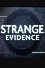 Strange Evidence Season 1 (2017)
