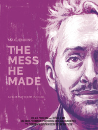 The Mess He Made (2017)