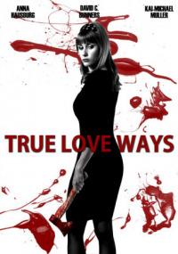 True Love Ways (2015)