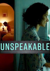 Unspeakable (2017)