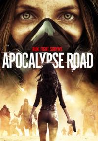 Apocalypse Road (2016)