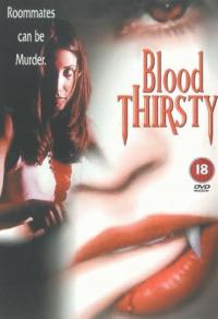 Bloodthirsty (1999)