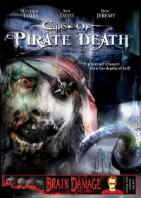 Curse of Pirate Death (2006)