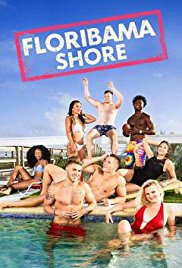 Floribama Shore Season 1 (2017)