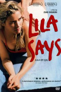 Lila Says (2004)