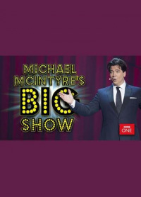 Michael McIntyre&#39s Big Show Season 3 (2017)