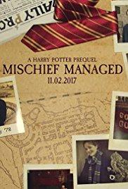 Mischief Managed (2017)