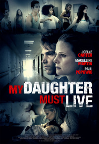 My Daughter Must Live (2014)