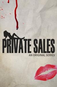 Private Sales Season 1 (2016)