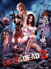 Rape Zombie: Lust of the Dead 2 (2013)