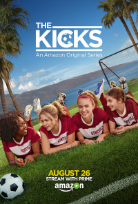 The Kicks Season 1 (2016)