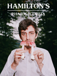 Hamilton&#39s Pharmacopeia Season 2 (2017)