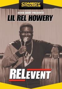 Kevin Hart Presents Lil&#39 Rel: RELevent (2015)