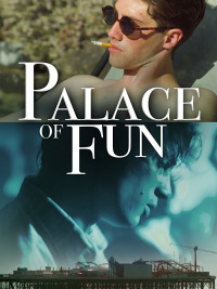 Palace of Fun (2016)