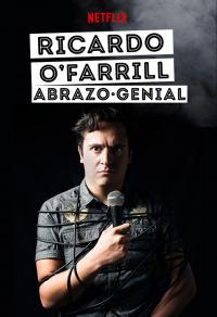 Ricardo O&#39Farrill: Abrazo genial (2016)