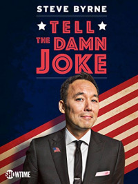Steve Byrne: Tell the Damn Joke (2017)