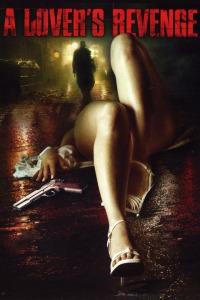 A Lover&#39s Revenge (2005)