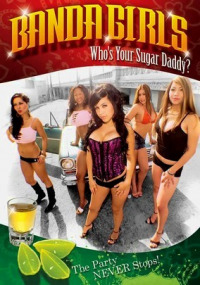 Banda Girls in Who&#39s Your Sugar Daddy (2008)