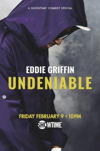 Eddie Griffin: Undeniable (2018)
