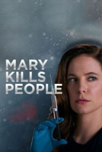 Mary Kills People Season 2 (2018)
