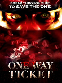 One Way Ticket (2010)